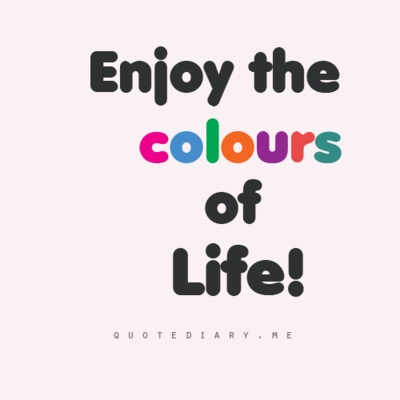 Color And Life Quotes Like Success