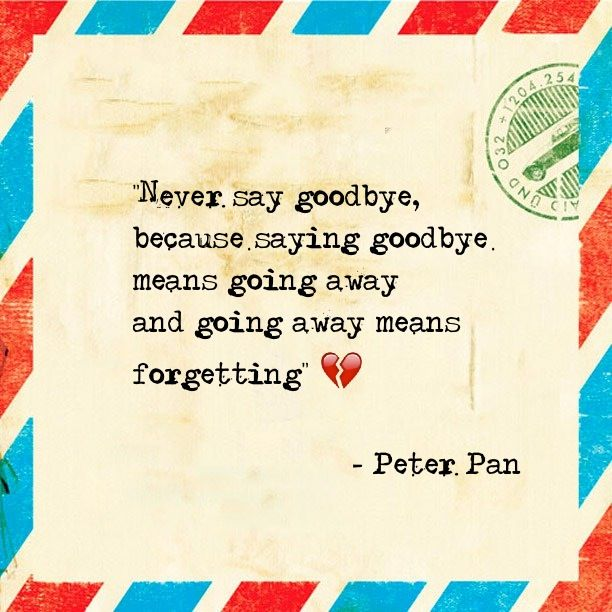 Never Say Goodbye Quotes. QuotesGram
