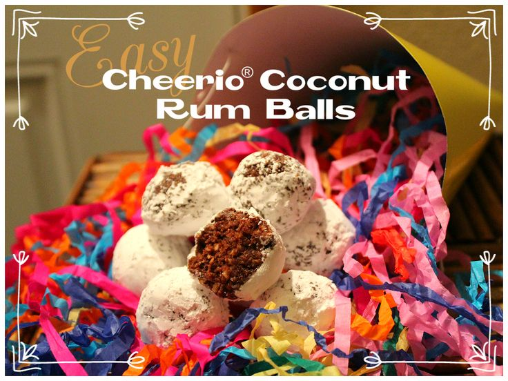 Easy Cheerio® Coconut Rum Balls! So SO good!!! I'll be making these ...