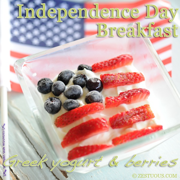 Independence Day Breakfast: 3 ingredients ~ Greek yogurt, blueberries and strawberries ~ to start your patriotic day