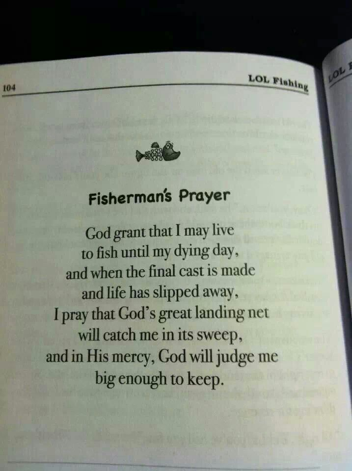 Fisherman quotes and sayings quotesgram for Poems about fishing in heaven