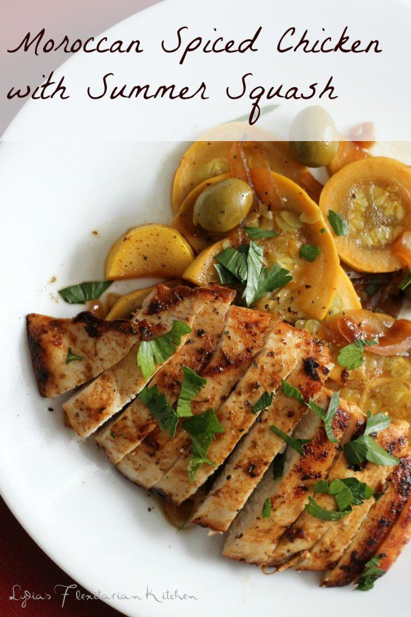 Chicken with Summer Squash ~ Lydia's Flexitarian Kitchen #chicken ...
