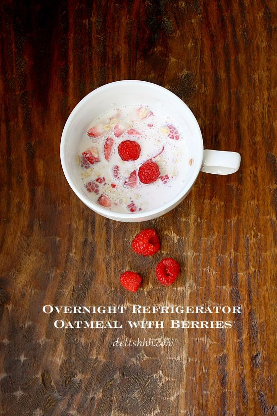 Overnight Refrigerator Oatmeal with Berries. Add almonds or other nuts ...