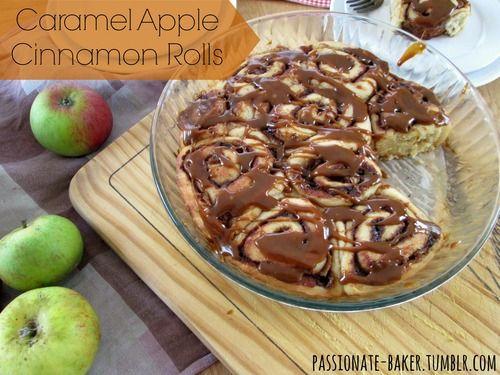 Caramel Apple Cinnamon Rolls   Passionate Baker   Pinterest