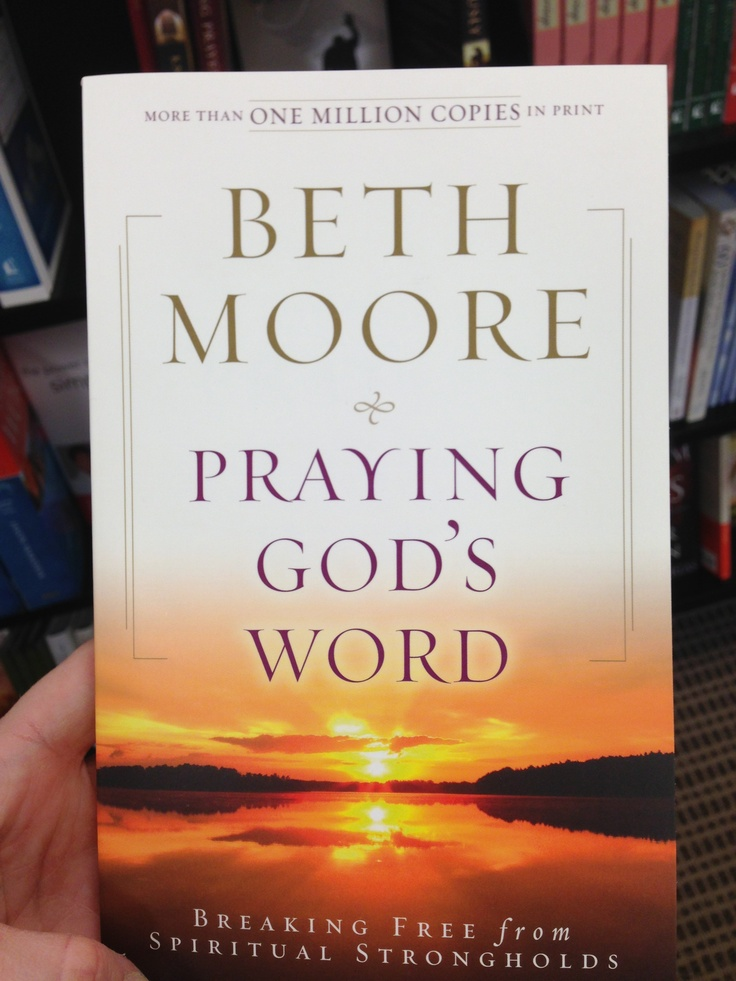 Praying god s word by beth moore books worth reading pinterest
