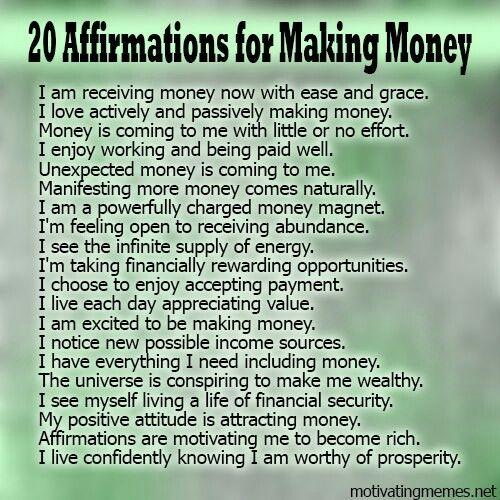 Money making affirmations Positive Affirmations Pinterest