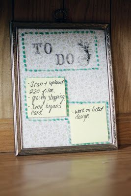 Turn a frame into a dry-erase to-do list. | 30 Ways To Instantly Transform Your Workspace