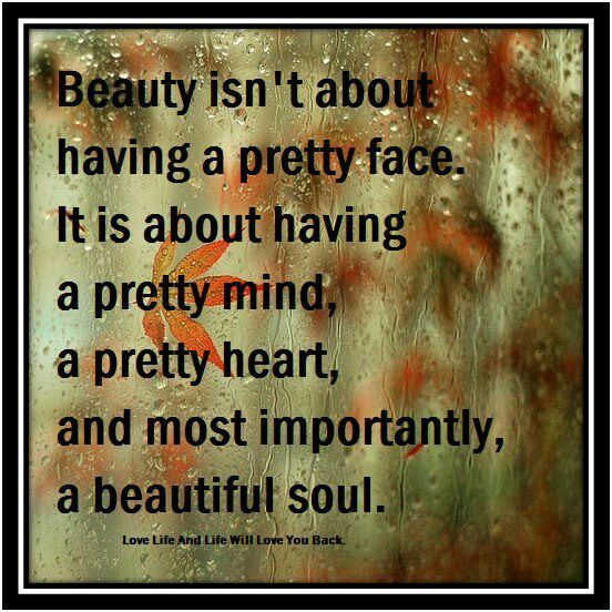 Beautiful Soul Quotes....A Beautiful Soul Quotes