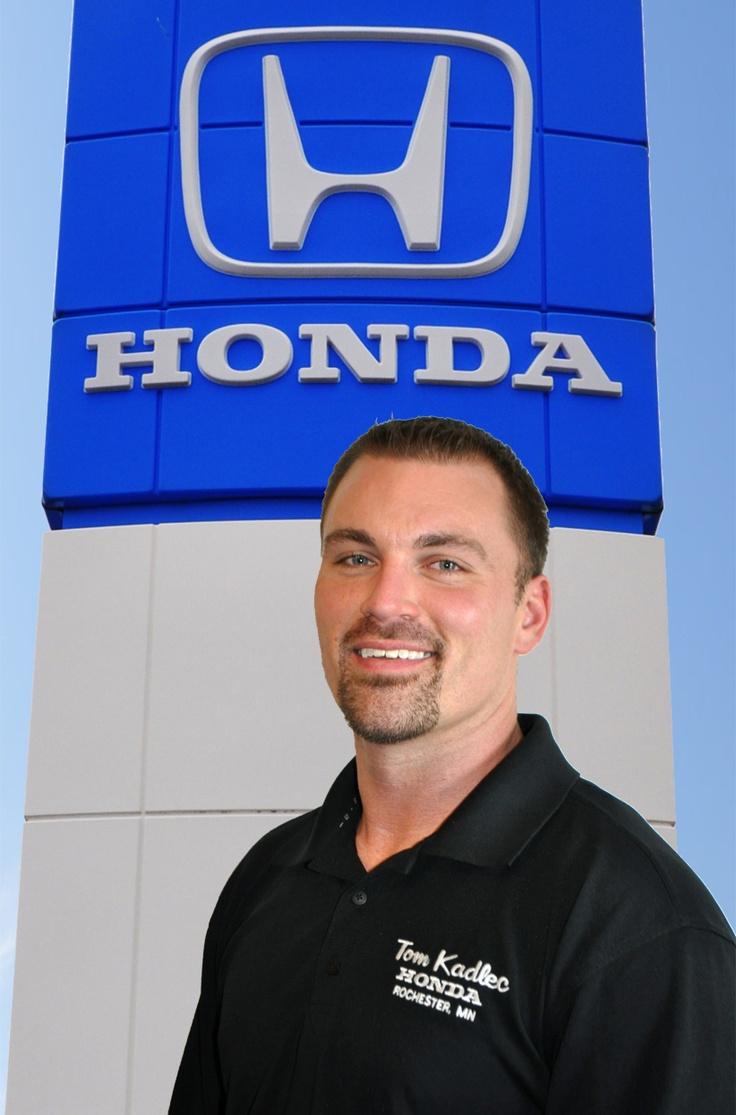 Aaron Davis, Guaranteed Credit Approval Manager at Tom Kadlec Honda in Rochester, MN 507-281-2500 or adavis@tomkadlec.com
