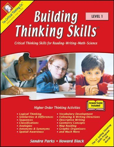 building thinking skills- critical thinking skills for reading writing math science (level 1