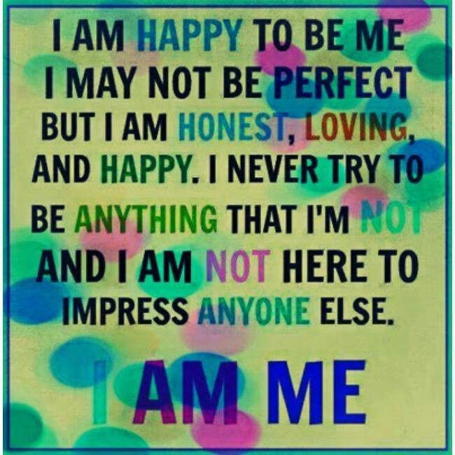 I Am Me Quotes I Am Just Me Quotes. Q...