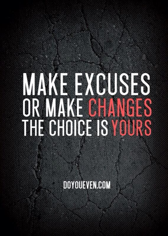 excuses are like quotes quotesgram