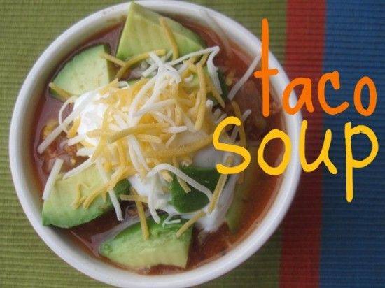 Taco soup in the slow cooker recipes pinterest