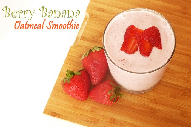 Banana Berry Oatmeal Smoothie...takes bananas, strawberries, oatmeal ...