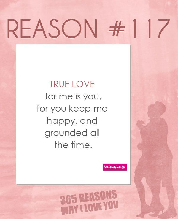 365 Reasons Why I Love You Quotes : Reasons Why I Love You #117 365 Love Quotes for Him Pinterest