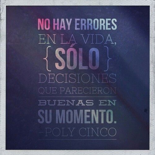 Quotes In Spanish About Life With English Translation Spanish Quotes Mistake...