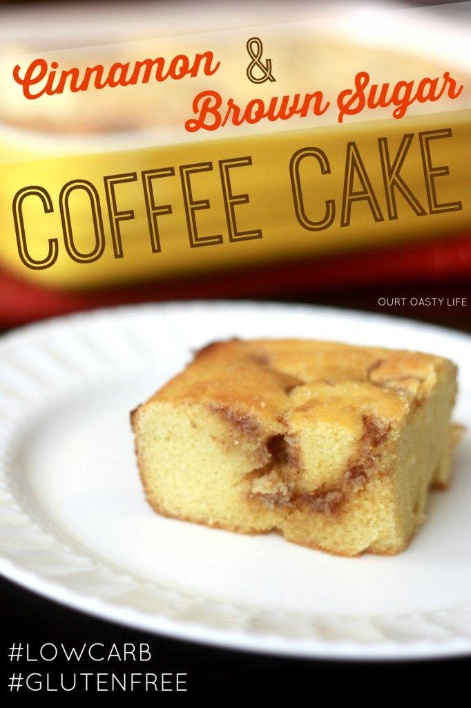 "Cinnamon Brown ""Sugar"" Coffee Cake (Low Carb, Gluten Free, Low Suga..."