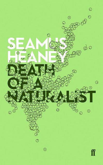 death of a naturalist Foreword death of a naturalist published by faber in 1966 is seamus heaney's inaugural collection his early poems demonstrate accessibility, erudition and vitality.
