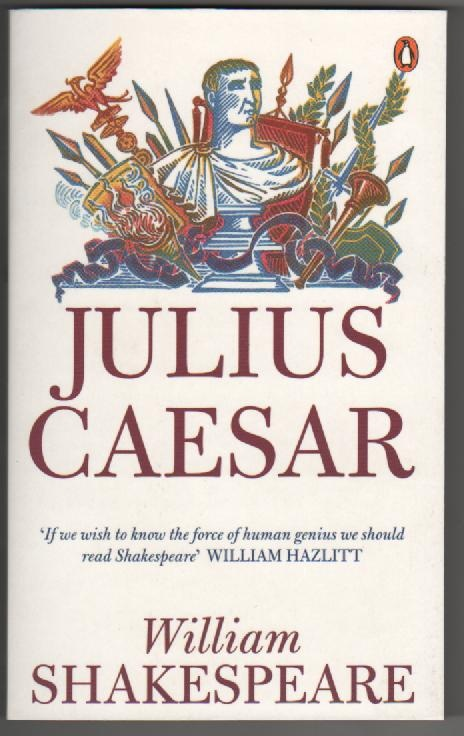 reflection paper julius caesar william shakespeare Paper i: literature: julius caesar by william shakespeare acts 1 to 5 focus on acts 1 and 3 skills: study assigned vocabulary from julius caesar from your text book skills: reflection section 121.