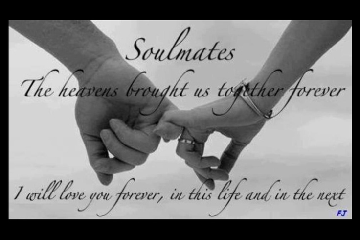 Soulmates Sayings And soulmates friend quotes and saying quotesgram