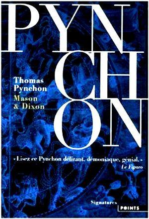 Pynchon, Thomas - Mason & Dixon