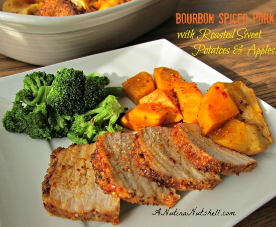 Yum! Bourbon Spiced Pork with Roasted Sweet Potatoes & Apples