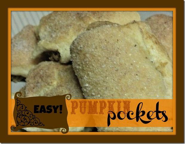 pumpkin pockets-- DELISH!! EASY!!