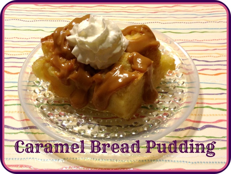 Caramel Bread Pudding and Homemade Caramel Sauce
