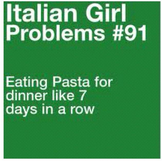 Italian girl problems | Funny stuff | Pinterest
