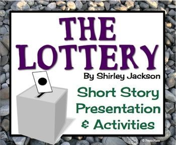 Thesis of the short story the lottery