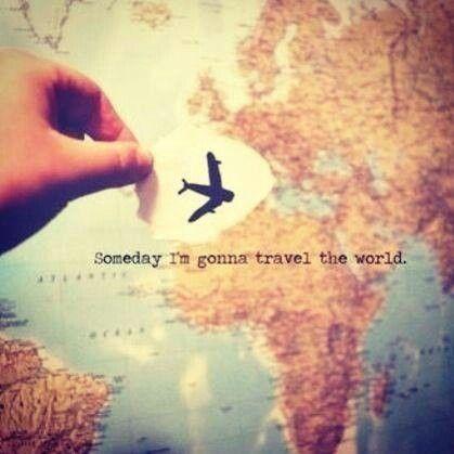 someday i'm gonna travel the world | heart! | pinterest