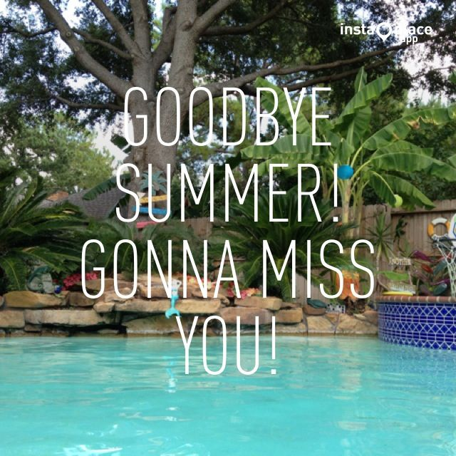 Goodbye Summer! Summa Time! Pinterest