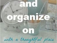 all things to get you organized and enjoying life again