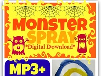 """""""Once upon a time in my dark, dark room there were monsters..... creepy monsters. Big, tall hairy ones, invisible scary ones, irrational airy ones -- airy ones -- airy ones: monsters in my room.""""  The punch line to the song is, """"My mom bought me.......... MONSTER SPRAY!!!!"""""""