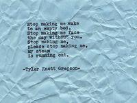 Words from Tyler Knott Gregson