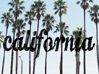 ...California is Always a Good Idea...