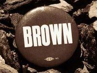 Brown...