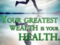 Health is your wealth!