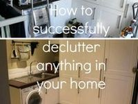 Cleaning - Decluttering The House