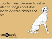 I'm a little more country than that