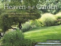 'Heaven is a Garden - Designing Serene Outdoor Spaces for Inspiration and Reflection' by Jan Johnsen shows how you can create a place of quiet beauty in your backyard. Published by St. Lynn's Press.  http://www.amazon.com/Heaven-Garden-Designing-Inspiration-Reflection/dp/0985562293