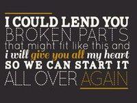 lyrics from their inspiring songs that saved my life!