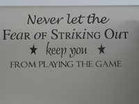 """""""Every strike brings me closer to the next home run."""" Babe Ruth"""