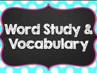 Word Study/Vocabulary
