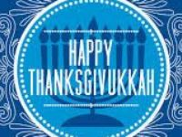 Last Thanksgivukkah 1888* Present Thanksgivukkah 2013* Next Thanksgivukkah 81,056* That's 79,043 Years from NOW~!