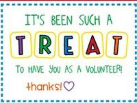 Suggestions for volunteers, secretaries, neighbors and well… anyone else who deserves to be appreciated!