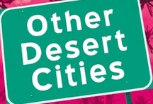Other Desert Cities / by Jon Robin Baitz. Directed by Peter Rothstein. February 9-March 24, 2013. McGuire Proscenium Stage. / by Guthrie Theater