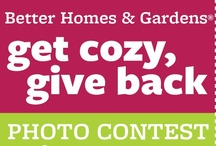 Get Cozy, Give Back / Don't forget to enter your photo today! BHG Live Better will make a donation to the Children's Miracle Network for every 250 photos received. / by BHG Live Better