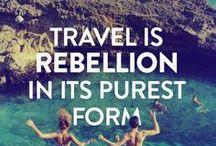 Words of Travel Wisdom / by Eeva V