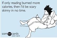 Book Humor / LOL! / by Allyson Pearl
